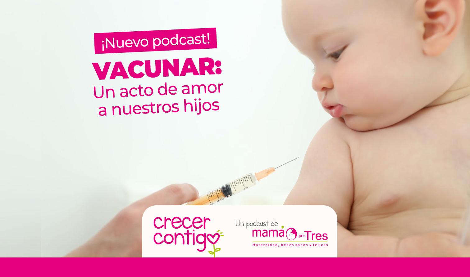 vacunar es un acto de amor a nuestros hijos